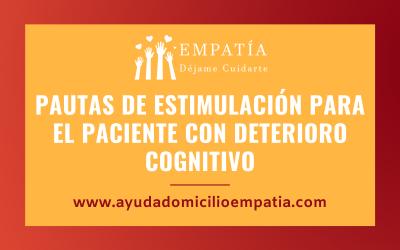 Pautas de estimulación para el paciente con deterioro cognitivo