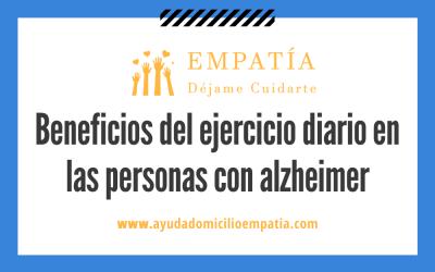Beneficios del ejercicio diario en las personas con alzheimer