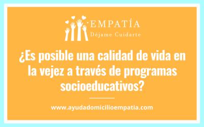 ¿Es posible una calidad de vida en la vejez a través de programas socioeducativos?