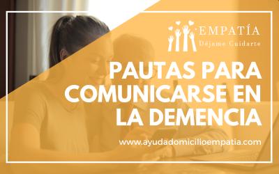 Pautas para comunicarse en la demencia