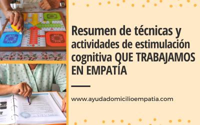 Resumen de técnicas y actividades de estimulación cognitiva QUE TRABAJAMOS EN EMPATÍA