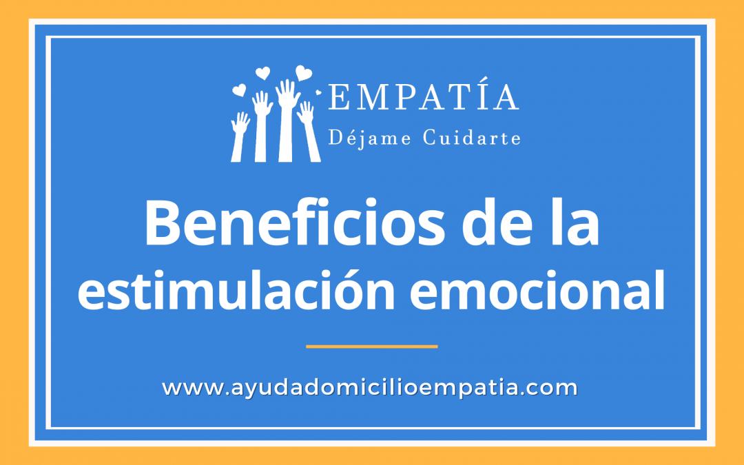Beneficios de la estimulación emocional