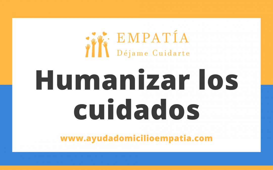 Humanizar los cuidados
