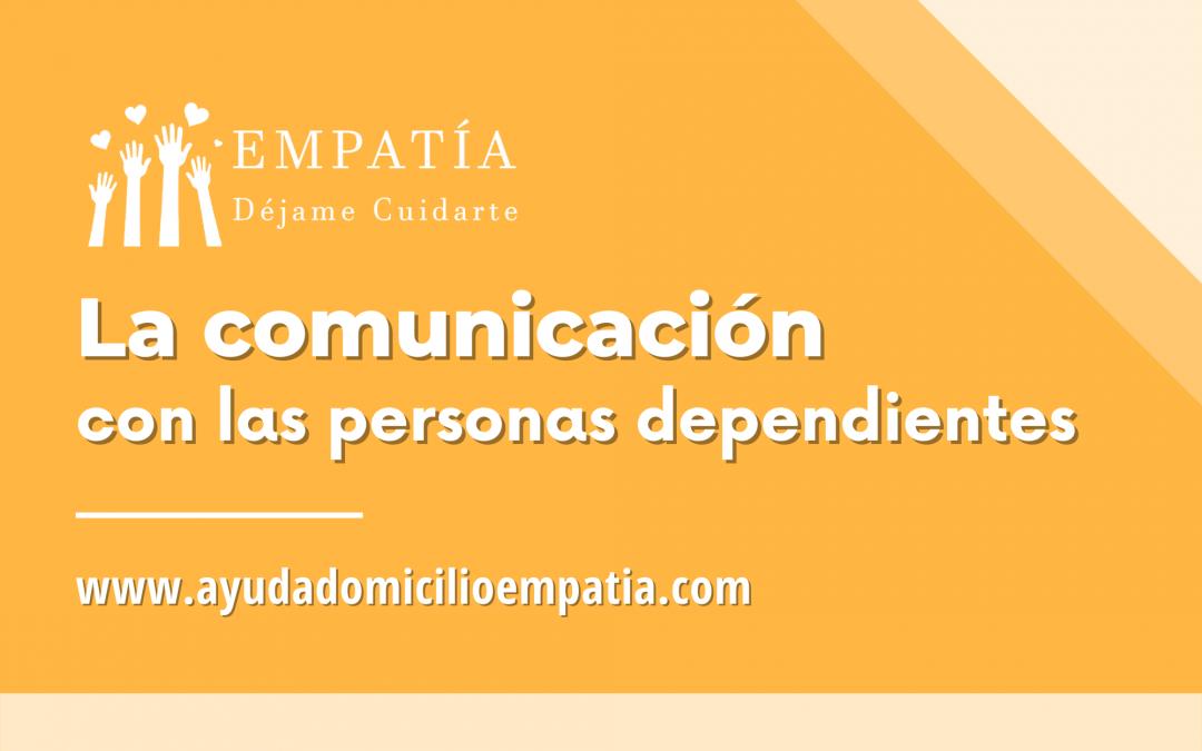 La comunicación con las personas dependientes